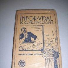 Libros antiguos: VIDAL MEDINA, MANUEL. INFOR-VIDAL DE CONSTRUCCIONES. Lote 36525081