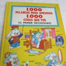 Libros antiguos: 1000 PALABRAS PARA APRENDES, 1000 COSAS QUE VER. Lote 36465550
