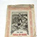 Libros antiguos: FAMILIA SIN NOMBRE, CUADERNO PRIMERO, JULIO VERNE, ED. JUBERA, 1889. Lote 36473763