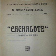 Libros antiguos: CUADROS VASCOS. PRIMERA Y SEGUNDA SERIE.. Lote 36407633