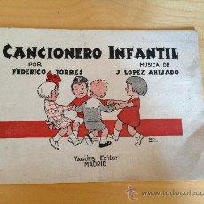 Libros antiguos: CANCIONERO INFANTIL FEDERICO TORRES Y LOPEZ AHIJADO. POSTGUERRA. RARISIMO EJEMPLAR.. Lote 36518167