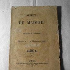 Libros antiguos: REVISTA DE MADRID. SEGUNDA EPOCA. TOMO 1. 1843. Lote 36526078