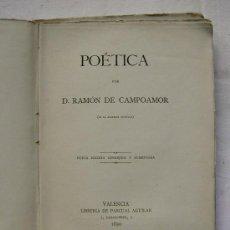 Libros antiguos: POETICA. POLEMICAS LITERARIA. POR CAMPOAMOR, RAMON DE. 1890. IMPRENTA FRANCISCO VIVES.. Lote 36528887