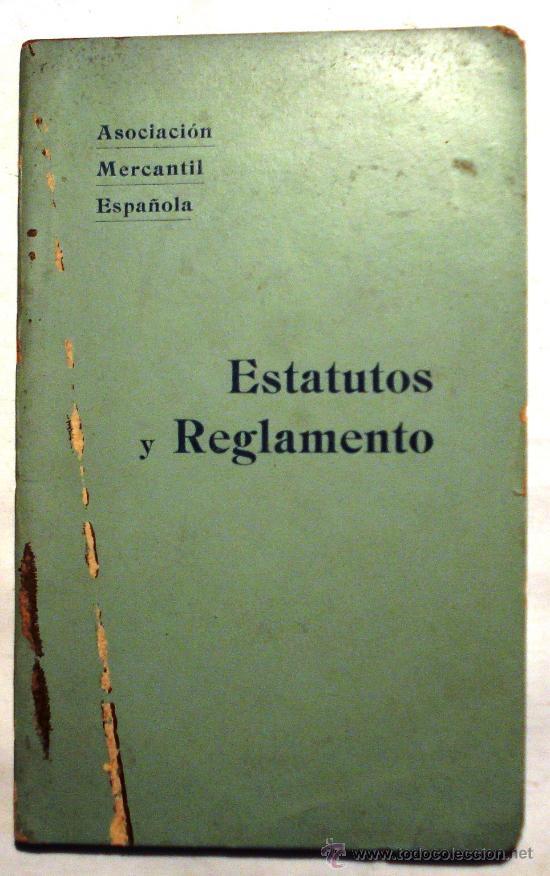 ESTATUTOS Y REGLAMENTO - ASOCIACIÓN MERCANTIL ESPAÑOLA - AÑO 1899 - (Libros Antiguos, Raros y Curiosos - Ciencias, Manuales y Oficios - Otros)