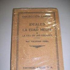 Libros antiguos: VEDEL, VALDEMAR. IDEALES CULTURALES DE LA EDAD MEDIA. TOMO III : LA VIDA EN LAS CIUDADES. Lote 36604652