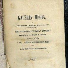 Libros antiguos: GALERÍA REGIA, VINDICACIÓN DE LOS ULTRAJES EXTRANJEROS. OBRA PINTORESCA, LITERARIA Y RELIGIOSA . Lote 36611326