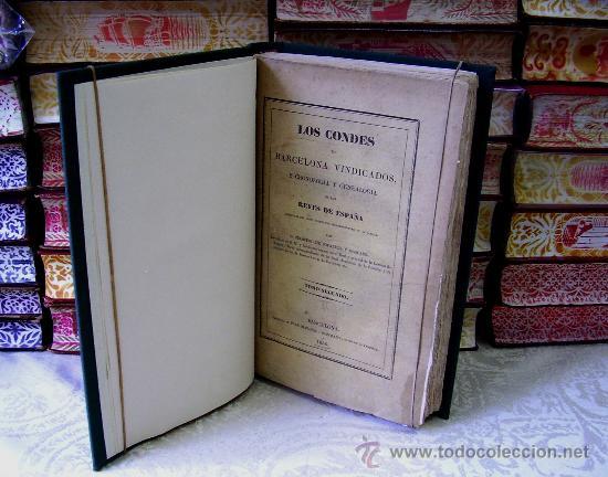 Libros antiguos: LOS CONDES DE BARCELONA . Tomo II . Autor : Bofarull y Mascaró, Próspero de - Foto 2 - 36626082