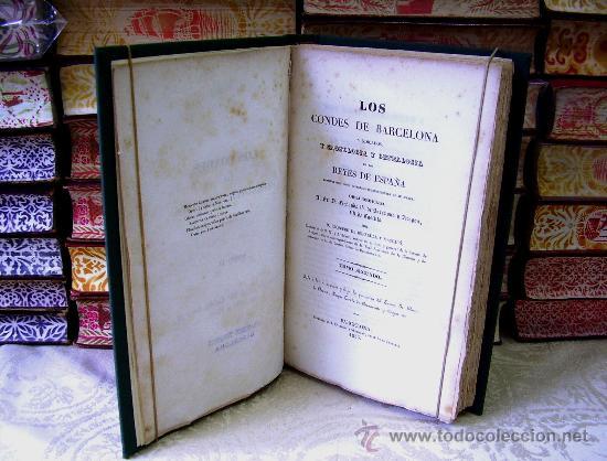 Libros antiguos: LOS CONDES DE BARCELONA . Tomo II . Autor : Bofarull y Mascaró, Próspero de - Foto 3 - 36626082