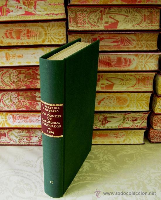 Libros antiguos: LOS CONDES DE BARCELONA . Tomo II . Autor : Bofarull y Mascaró, Próspero de - Foto 5 - 36626082