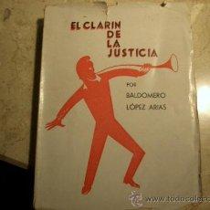 Libros antiguos: MUY RARO ALICANTE Y ELCHE EL CLARIN DE LA JUSTICIA ALCOY 1932. Lote 105805806