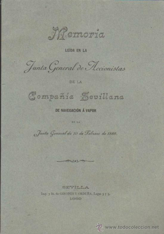 MEMORIA LEIDA EN LA JUNTA GENERAL DE ACCIONISTASDE LA COMPAÑÍA SEVILLANADE NAVE- (Libros Antiguos, Raros y Curiosos - Ciencias, Manuales y Oficios - Otros)