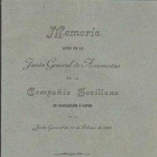 Libros antiguos: MEMORIA LEIDA EN LA JUNTA GENERAL DE ACCIONISTASDE LA COMPAÑÍA SEVILLANADE NAVE-. Lote 36669418