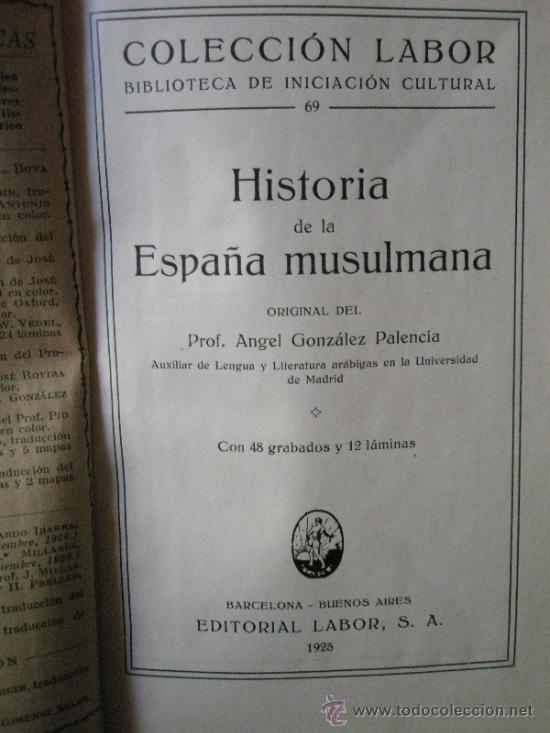Libros antiguos: Gonzalez Palencia, A.: Historia de la España Musulmana (1ª edición) - Foto 2 - 36689674