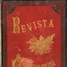 Libros antiguos: REVISTA CIENTÍFICO-MILITAR. TOMO IV. 1882. Lote 36700587