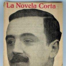 Libros antiguos: LA NOVELA CORTA Nº 60 JAIME EL CONQUISTADOR MANUEL BUENO FEBRERO 1917. Lote 36765278