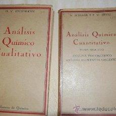 Libros antiguos: ANALISIS QUIMICO CUALITATIVO, PECHMANN Y ANALISIS QUIMICO CUANTITATIVO SCHENK Y HEULE. Lote 36741853