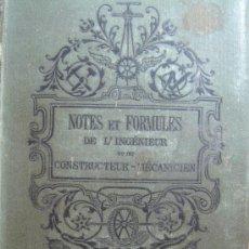 Libros antiguos: LIBRO-NOTES ET FORMULES DE L´INGENIEUR CONSTRUCTEUR-MECANICIEN - PARIS E.BERNARD 1891 - PUBLICIDAD . Lote 36757767
