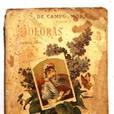 Libros antiguos: COLECCIÓN DIAMANTE - DOLORAS - R. DE CAMPOAMOR -. Lote 36772010