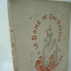 Libros antiguos: LA DAME DE GAI-FREDON - QUATRELLES - 1881. Lote 36836437