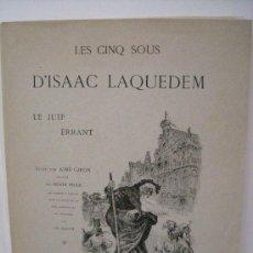 Libros antiguos: LES CINQ SOUS D'ISAAC LAQUEDEM. LE JUIF ERRANT - 1883. Lote 36836693