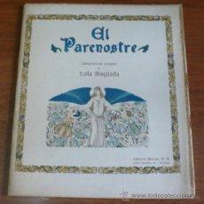 Libros antiguos: EL PARENOSTRE, INTERPRETAT PER A INFANTS PER LOLA ANGLADA.. Lote 37615190