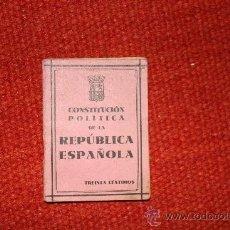 Libros antiguos: CONTITUCION POLITICA DE LA REPUBLICA ESPAÑOLA 1931. Lote 36844398