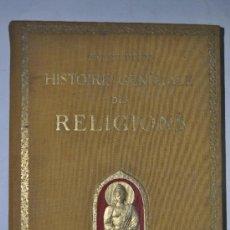 Libros antiguos: 1. HISTOIRE GÉNÉRALE DES RELIGIONS PIERRE REHM RM61525. Lote 36847838