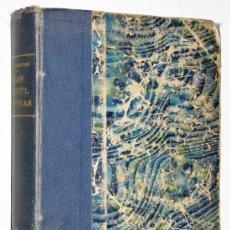 Libros antiguos: CARLOS IBARGUREN JUAN MANUEL DE ROSAS SU VIDA TIEMPO DRAMA ARGENTINA HISTORIA BUENOS AIRES AÑO 1930. Lote 36871393