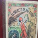Libros antiguos: EL SECRETO DE PALAHORE MYRIAM CATALANY. Lote 36866025