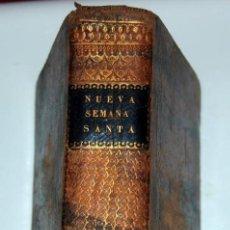 Libros antiguos: LIBRO NUEVA SEMANA SANTA OFICIO 1832. Lote 37011320