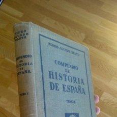 Libros antiguos: COMPENDIO DE LA HISTORIA DE ESPAÑA. TOMO I / PEDRO AGUAYO BLEYE. Lote 171287339
