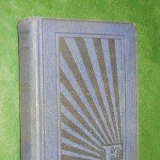 Libros antiguos: LAS DAMAS BLANCAS DE WORCESTER, DE FLORENCE L. BARCLAY EDITA 1926. Lote 172185974