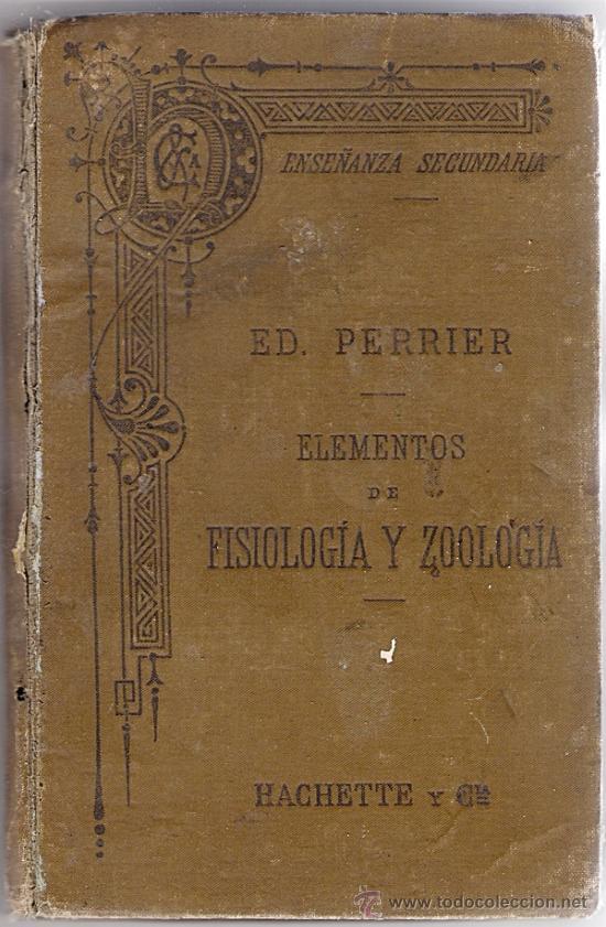 ELEMENTOS DE FISIOLOGIA Y ZOOLOGIA, ED. PERRIER (Libros Antiguos, Raros y Curiosos - Ciencias, Manuales y Oficios - Otros)