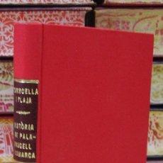 Libros antiguos: HISTORIA DE PALAFRUGELL I LA SEVA COMARCA . AUTOR : TORROELLA I PLAJA, M. . Lote 36938760