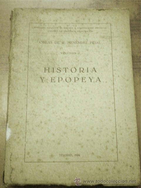 HISTORIA Y EPOPEYA (MENÉNDEZ PIDAL 1934) SIN USAR (Libros Antiguos, Raros y Curiosos - Historia - Otros)