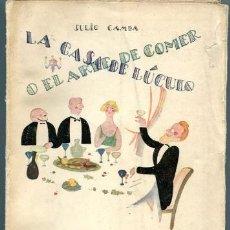 Libros antiguos: LA CASA DE LÚCULO O EL ARTE DE COMER. NUEVA FISIOLOGÍA DEL GUSTO. Lote 37017705