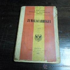 Libros antiguos: BENITO PEREZ GALDOS, EPISODIOS NACIONALES, 3 SERIE, ZUMALACARREGUI, 1898. Lote 37020268