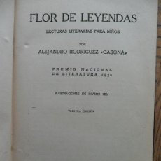 Libros antiguos: FLOR DE LEYENDAS. ALEJANDRO CASONA. ESPASA-CALPE, MADRID, 1936. Lote 37022169