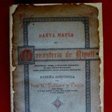 Libros antiguos: SANTA MARIA DEL MONASTERIO DE RIPOLL. RESEÑA HISTÓRICA. JOSÉ Mª PELLICER Y PAGÉS. Lote 37039732
