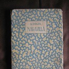 Libros antiguos: ALBERTO INSÚA. MARAVILLA. 1920. Lote 37043211