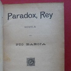 Livres anciens: PARADOX, REY. NOVELA. PIO BAROJA. Lote 37062065