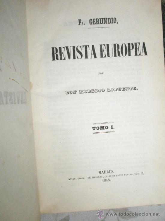 Libros antiguos: LAFUENTE. Modesto: Fr. Gerundio. Revista Europea. (1848-1849) - Foto 2 - 37172572