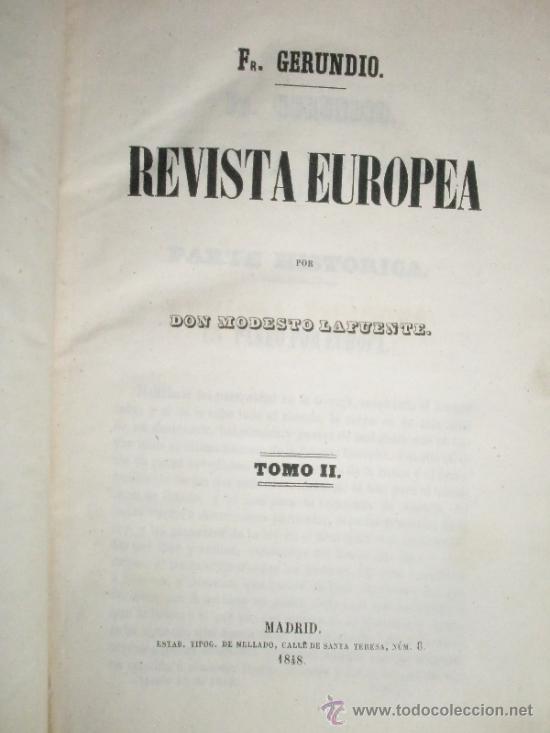 Libros antiguos: LAFUENTE. Modesto: Fr. Gerundio. Revista Europea. (1848-1849) - Foto 4 - 37172572