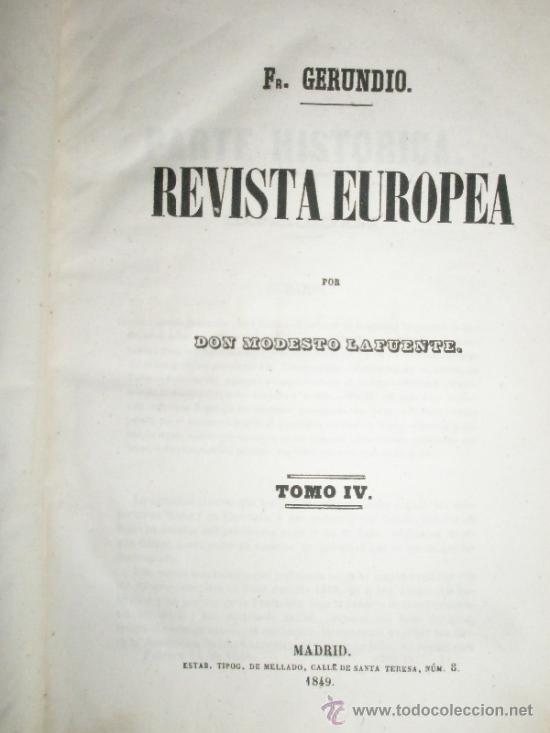 Libros antiguos: LAFUENTE. Modesto: Fr. Gerundio. Revista Europea. (1848-1849) - Foto 5 - 37172572