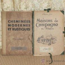 Libros antiguos: 3121-MAISONS DE CAMPAGNE Y CHEMINEES MODERNES. BENOIT LEVY. EDIT. MASSIN. S/F.. Lote 37121592