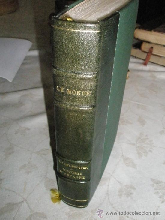 Libros antiguos: Saint-Prosper, A.: Histoires D´ESPAGNE, de Portugal, de Hollande et de Belgique, depuis les temps le - Foto 2 - 37169090