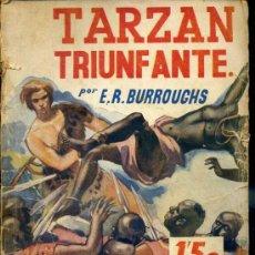 Libros antiguos: E. RICE BORROUGHS : TARZÁN TRIUNFANTE (NOVELA AZUL JUVENTUD, 1935). Lote 37137295