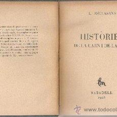 Libros antiguos: HISTORIES DE LA CARN I DE LA SANG / A. ESCLASANS. SABADELL : LA MIRADA, 1928. 15X12CM. 208 P.. Lote 37189157