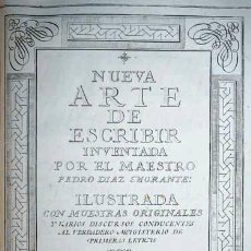 Libros antiguos: LIBRO ANTIGUO. 1776. ARTE NUEVA DE ESCRIBIR. PALOMARES. PEDRO DÍAZ MORANTE. IMPRENTA SANCHA.. Lote 37229392