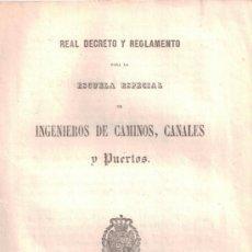 Libros antiguos: REGLAMENTO ESCUELA ESPECIAL INGENIEROS CAMINOS, CANALES Y PUERTOS. 1855. PERTENECIÓ A EUSEBIO BLASCO. Lote 37315312